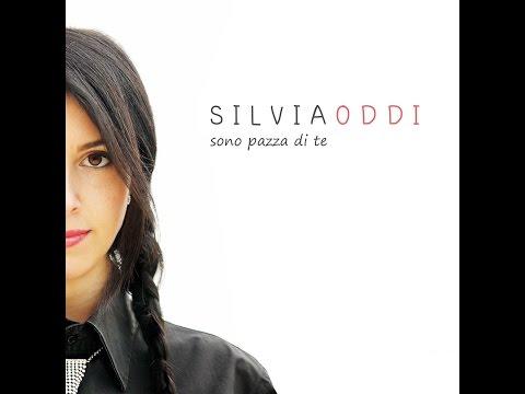 Silvia Oddi - Sono pazza di te (Lyrics video)