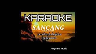 Download SANCANG karaoke persi koplo bajidor