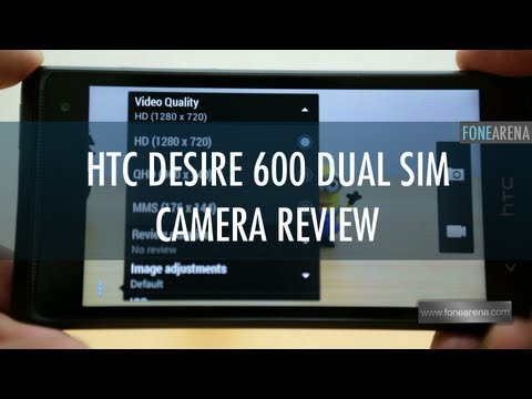 HTC Desire 600 Dual SIM Camera Review