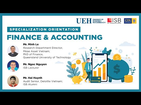 ISB.BBUS | Specialization Orientation: Finance - Accounting for Batch 9