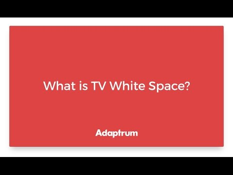 Adaptrum   What is TV White Space?