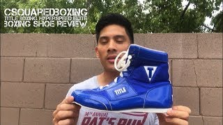 Title Hyperspeed Elite Boxing Shoe Review