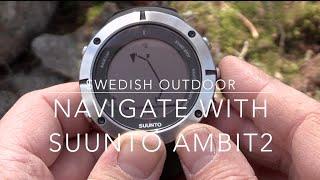 Outdoor Equipment | Navigate with the Suunto Ambit2 GPS Watch