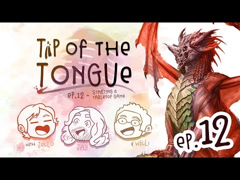 Tip of the Tongue - TABLETOPS | Starting Your Game