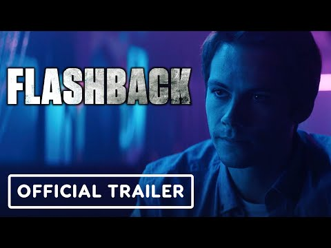 Flashback - Official Trailer (2021) Dylan O'Brien, Maika Monroe