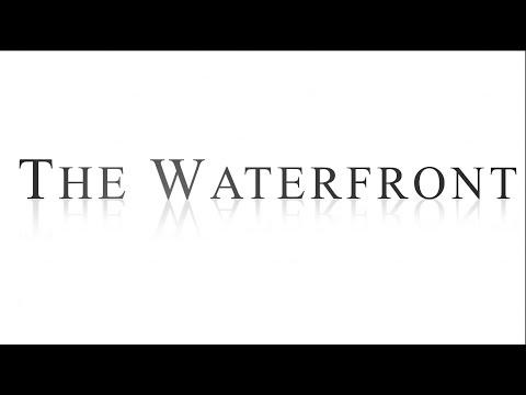 The Waterfront - Vancouver Washington