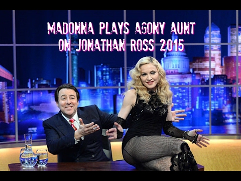 Madonna on Jonathan Ross - My Agony Aunt