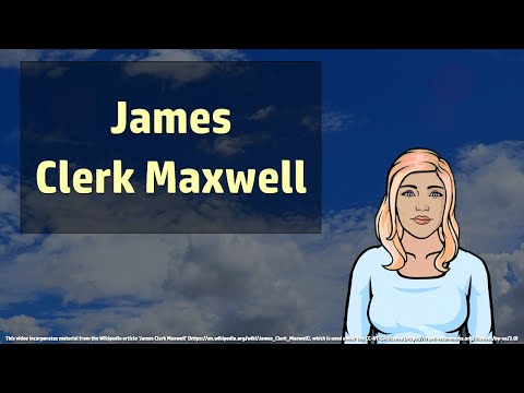 James Clerk Maxwell - Wikivids