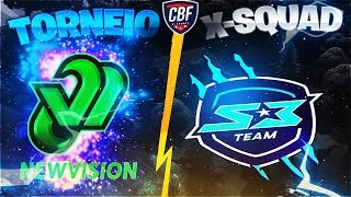 TORNEIO X-SQUAD #1 - NEW VISION GAMING  X S3 TEAM - FINAL (PS4)