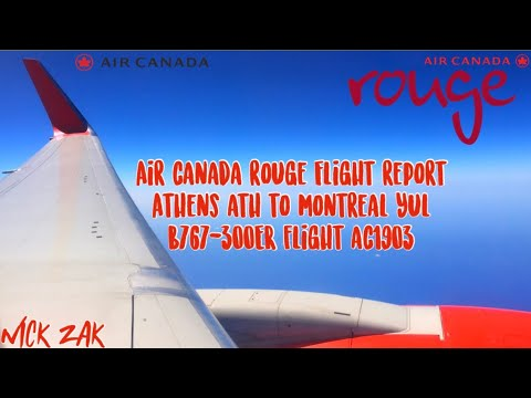 FLIGHT REPORT || Air Canada Rouge B767 || Athens To Montreal