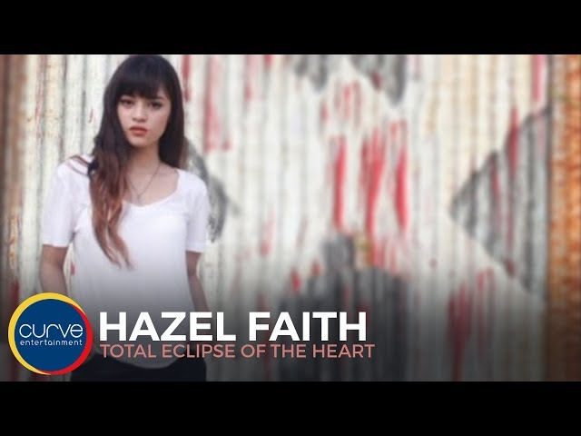 Hazel Faith | Total Eclipse of The Heart | Lyric Video