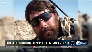 EOD Tech fighting for his life in San Antonio