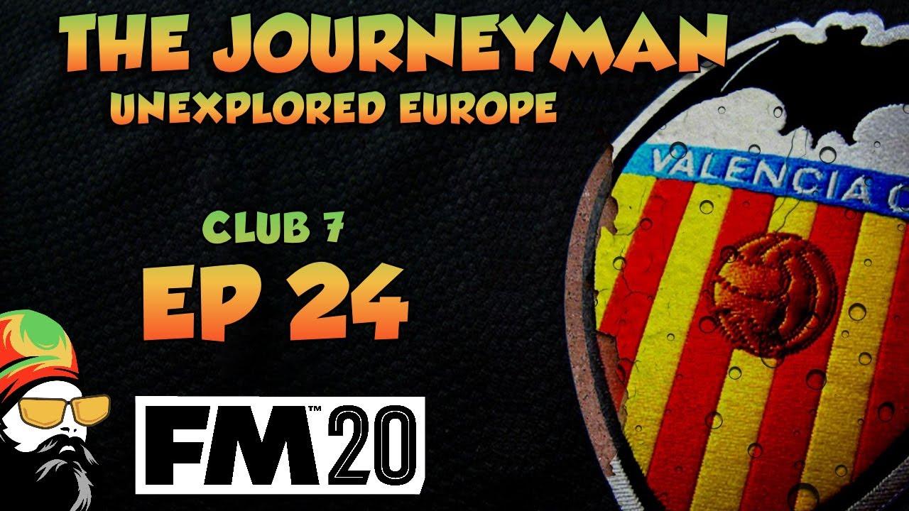 FM20 - The Journeyman Unexplored Europe - C7 EP24 - BARCELONA - Football Manager 2020