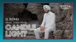 CANDLE LIGHT (Official Video) | G. Sidhu | Urban Kinng | Rupan Bal | Musik Therapy