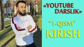 Youtube Darslik... 01-Kirish qismi MyTub.uz