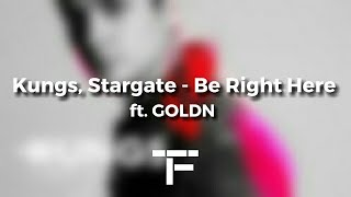 [TRADUCTION FRANÇAISE] Kungs, Stargate - Be Right Here ft. GOLDN