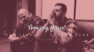"Kit Taylor + Trevor Dunn - ""Amazing Grace"" (live cover)"