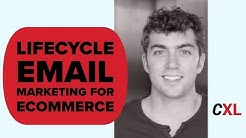 Lifecycle Email Marketing for Ecommerce | CXL Institute Course Introduction