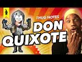 Don Quixote - Thug Notes Summary & Analysis