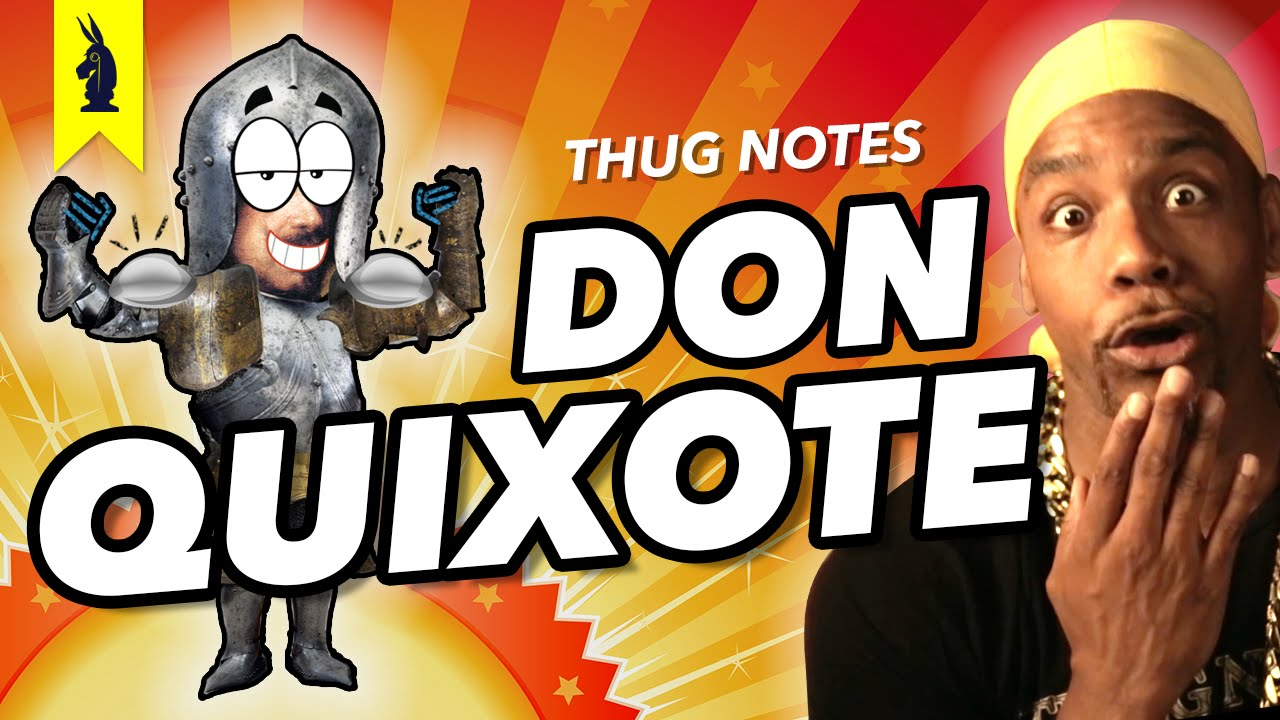 Download Don Quixote - Thug Notes Summary & Analysis