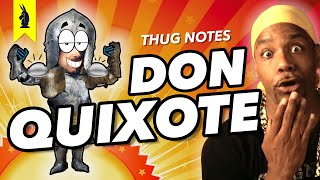 Don Quixote - Thug Notes Summary & Analysis