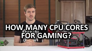 CPU Cores for Gaming: How many do you need? - Q1 2015 Update