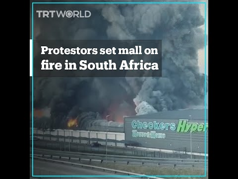 Protesters set shopping mall on fire in South Africa