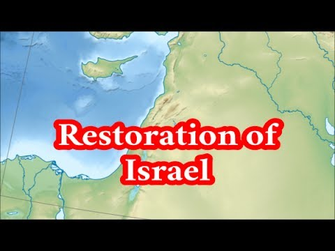 What Will Cause The Restoration Of Israel?