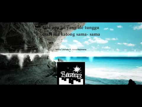 Mitha Talahatu ft  Jones watimena IKO BETA