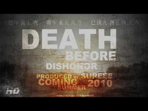 Death Before Dishonor [TRAILER] By Sureee.