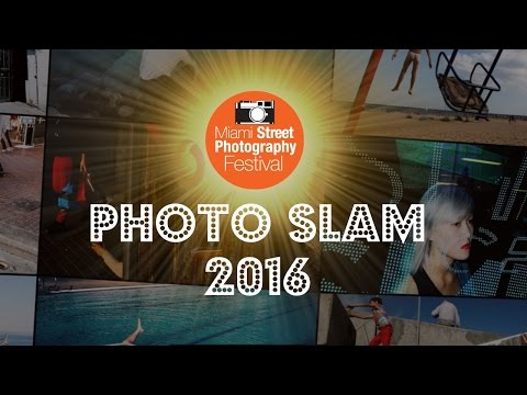 Miami Street Photography Festival 2016 Photo Slam