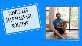 Lower Leg Self Massage Routine