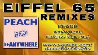 PEACH - Anywhere (Eiffel 65 Radio Mix)