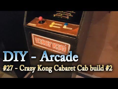 Arcade DIY #27   Donkey Kong Cabaret Build #2