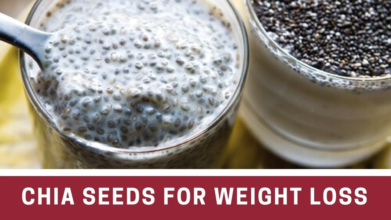 Chia Seeds Weight Loss Before And After Chia Seeds To Lose Weight