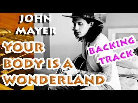 Your Body is A Wonderland - John Mayer BACKINGTRACK
