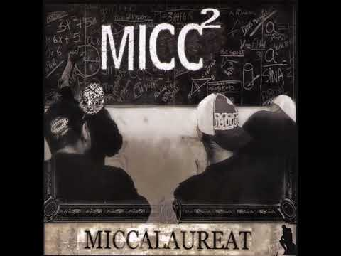 Miccalauréat -  Micc² (Full Album) (2006)