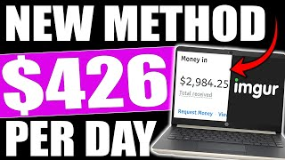 Earn $426/Day Using FREE TRAFFIC With IMGUR (NEW METHOD) Make Money Online - Affiliate Marketing
