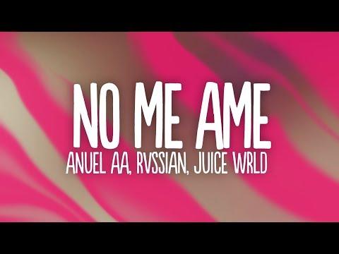 Anuel Aa Rvssian Juice Wrld No Me Ame Letra Lyrics Youtube