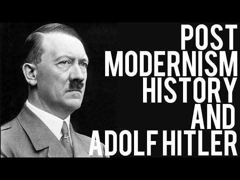 Postmodernism, History and Adolf Hitler