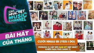 Cưới Nhau Đi (Yes I Do) - Version 21 cặp đôi Đam mỹ đẹp nhất khiến bạn phải ganh tị | Gala Nhạc Việt