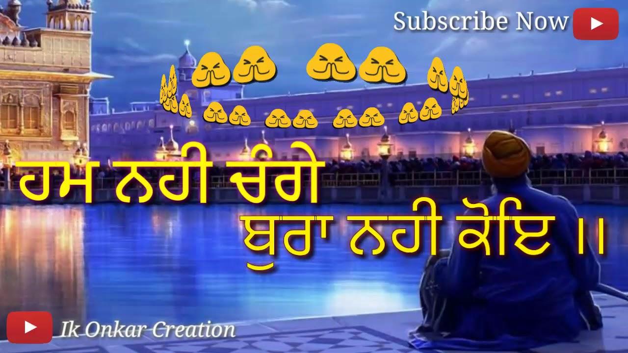 11 Shabad Gurbani Whats App Status Video Hum Nahi Change