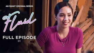 Full Episode 1 (with English Subtitle) | Fluid | iWant Original Series