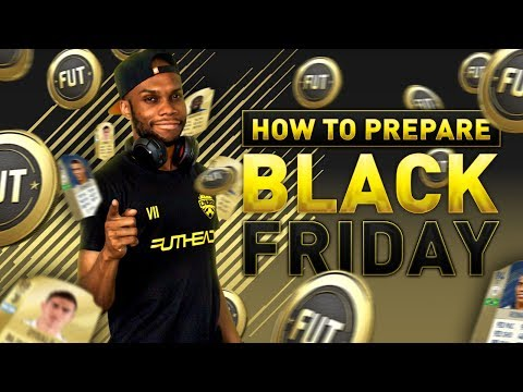 HOW TO PREPARE FOR FIFA 18 BLACK FRIDAY W/ RUNTHEFUTMARKET
