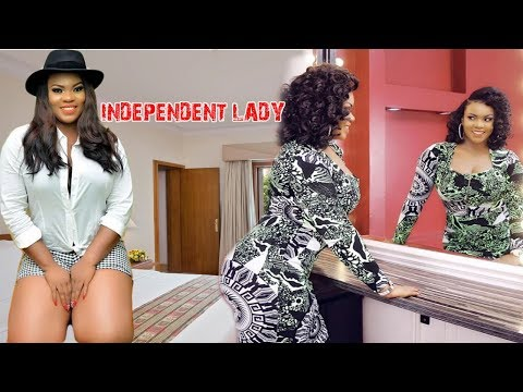 INDEPENDENT LADY - NIGERIAN LATEST MOVIES | NIGERIAN MOVIES 2018