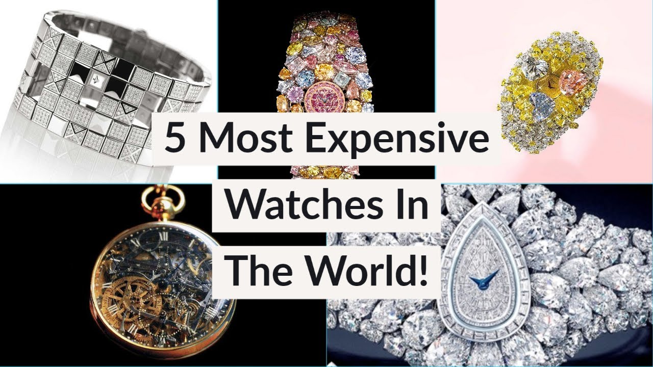5 Most Expensive Watches In The World