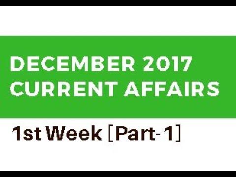 December 2017 Current Affairs in Telugu - 1st Week [Part 1] UPSC   APPSC   TSPSC   Police   SSC