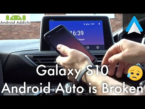 Samsung Galaxy S10 Android Auto/MirrorLink not working