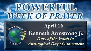 """Duty of Youth in the Anti-Typical Day of Atonement - Kenneth """"Jordan"""" Armstrong, Jr"""