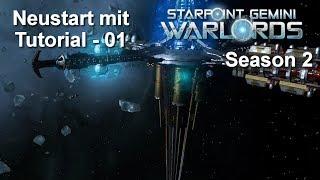 Starpoint Gemini Warlords - Season 2 - Neustart mit Tutorial 01 - deutsch/german